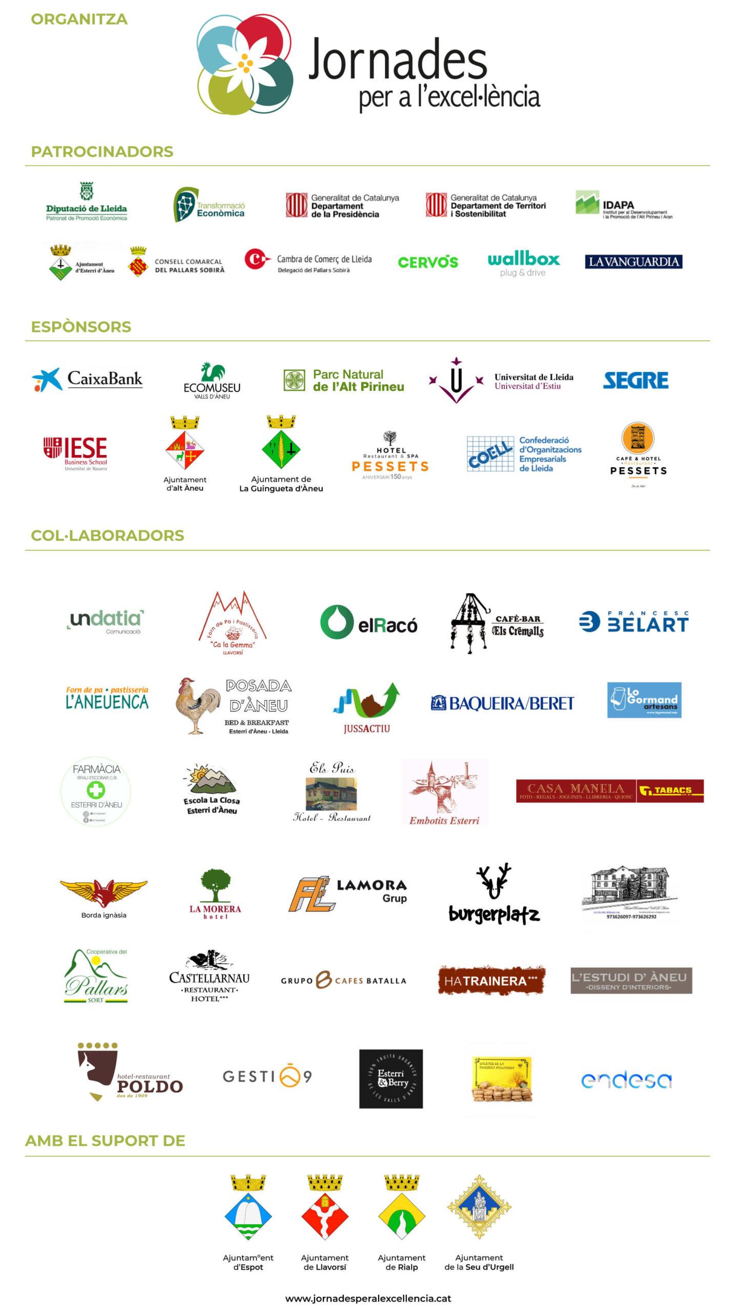 Gracias a todos nuestros patrocinadores, sponsors y colaboradores, Jornades per al'Excel·lència es posible: Generalitat de Catalunya, Diputació de Lleida...